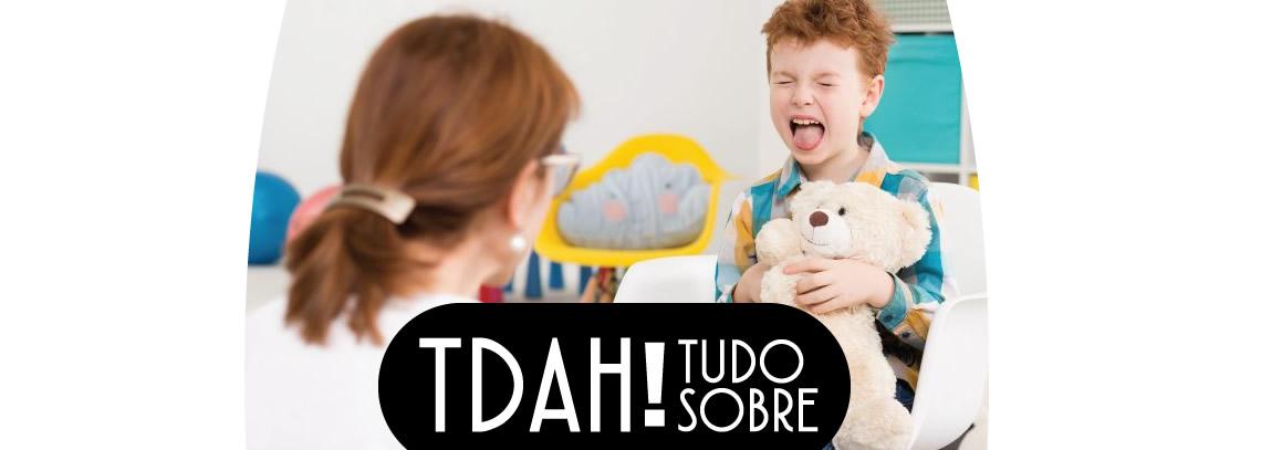 O que é TDAH?